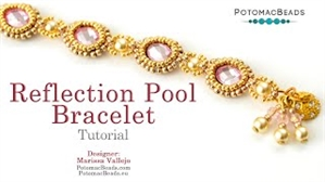 How to Bead Jewelry / Videos Sorted by Beads / Potomax Metal Bead Videos / Reflection Pool Bracelet Tutorial