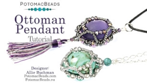 How to Bead / Videos Sorted by Beads / Cabochon Videos / Ottoman Pendant Tutorial