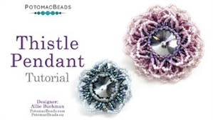 How to Bead Jewelry / Beading Tutorials & Jewel Making Videos / Pendant Projects / Thistle Flower Pendant Tutorial
