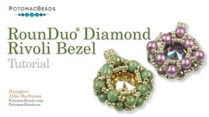 How to Bead Jewelry / Videos Sorted by Beads / RounDuo® & RounDuo® Mini Bead Videos / RounDuo® Diamond Rivoli Bezel Tutorial