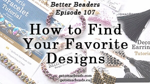 How to Bead Jewelry / Better Beader Episodes / Better Beader Episode 107 - How to Find Your Favorite Designs