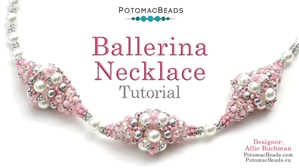 How to Bead / Videos Sorted by Beads / Potomac Crystal Videos / Ballerina Necklace Tutorial