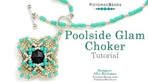 How to Bead / Videos Sorted by Beads / Potomac Crystal Videos / Poolside Glam Choker Tutorial