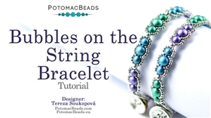How to Bead / Free Video Tutorials / Bracelet Projects / Bubbles On The String Bracelet Tutorial