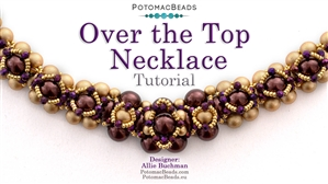 How to Bead Jewelry / Beading Tutorials & Jewel Making Videos / Bead Weaving Tutorials & Necklace Tutorial / Over the Top Necklace Tutorial