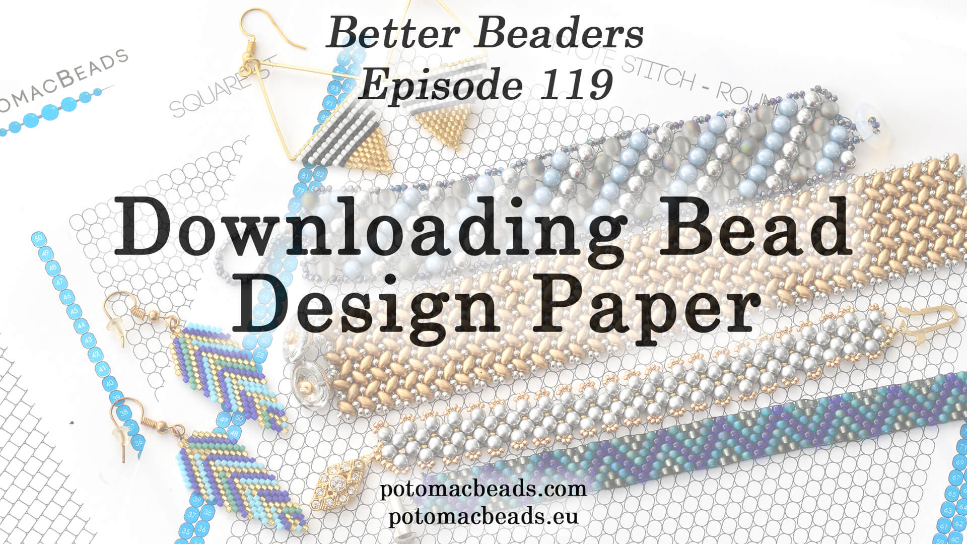 How to Bead / Better Beader Episodes / Better Beader Episode 119 - Downloading Bead Design Paper