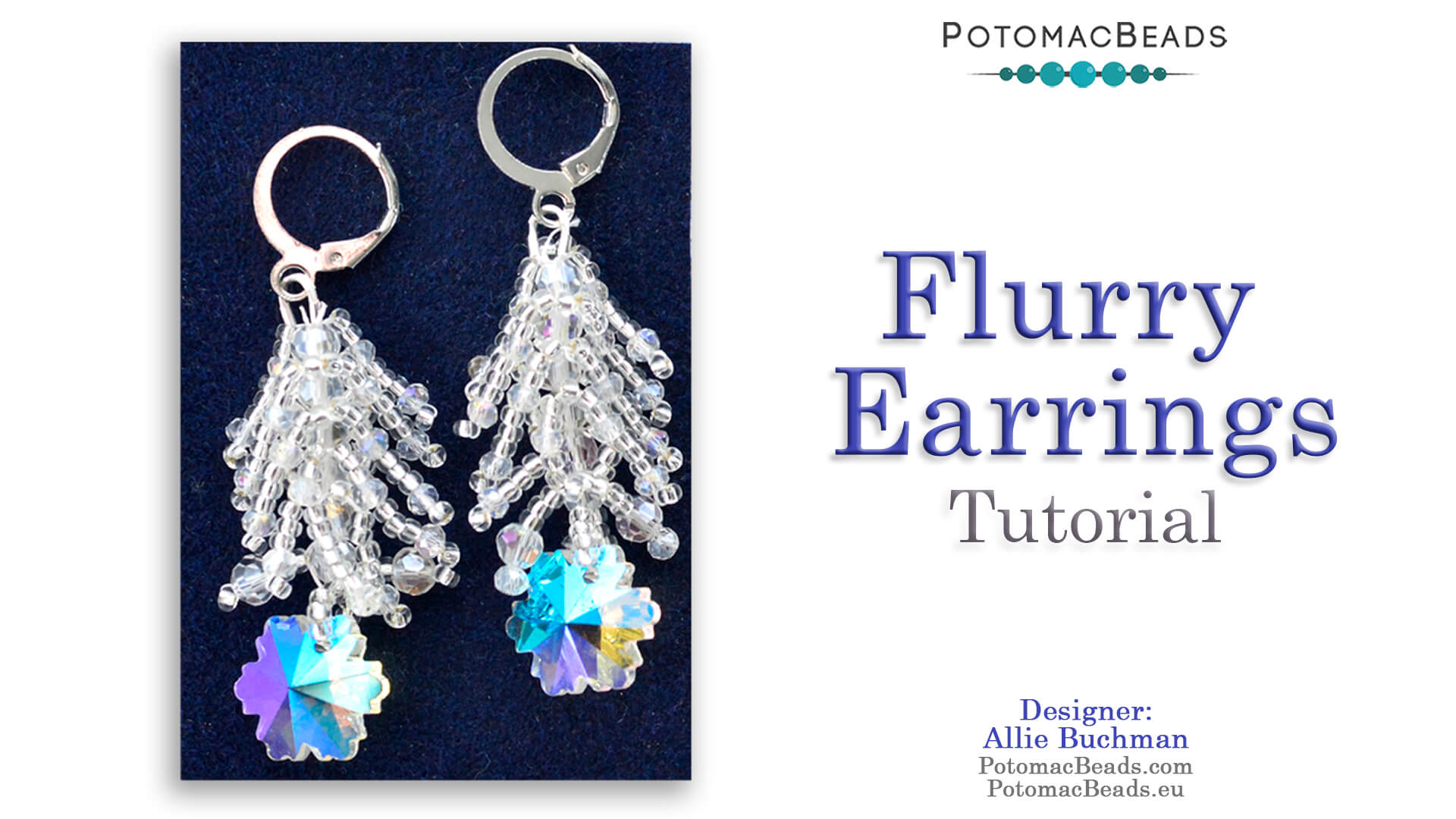 How to Bead / Videos Sorted by Beads / Potomac Crystal Videos / Flurry Earrings Tutorial