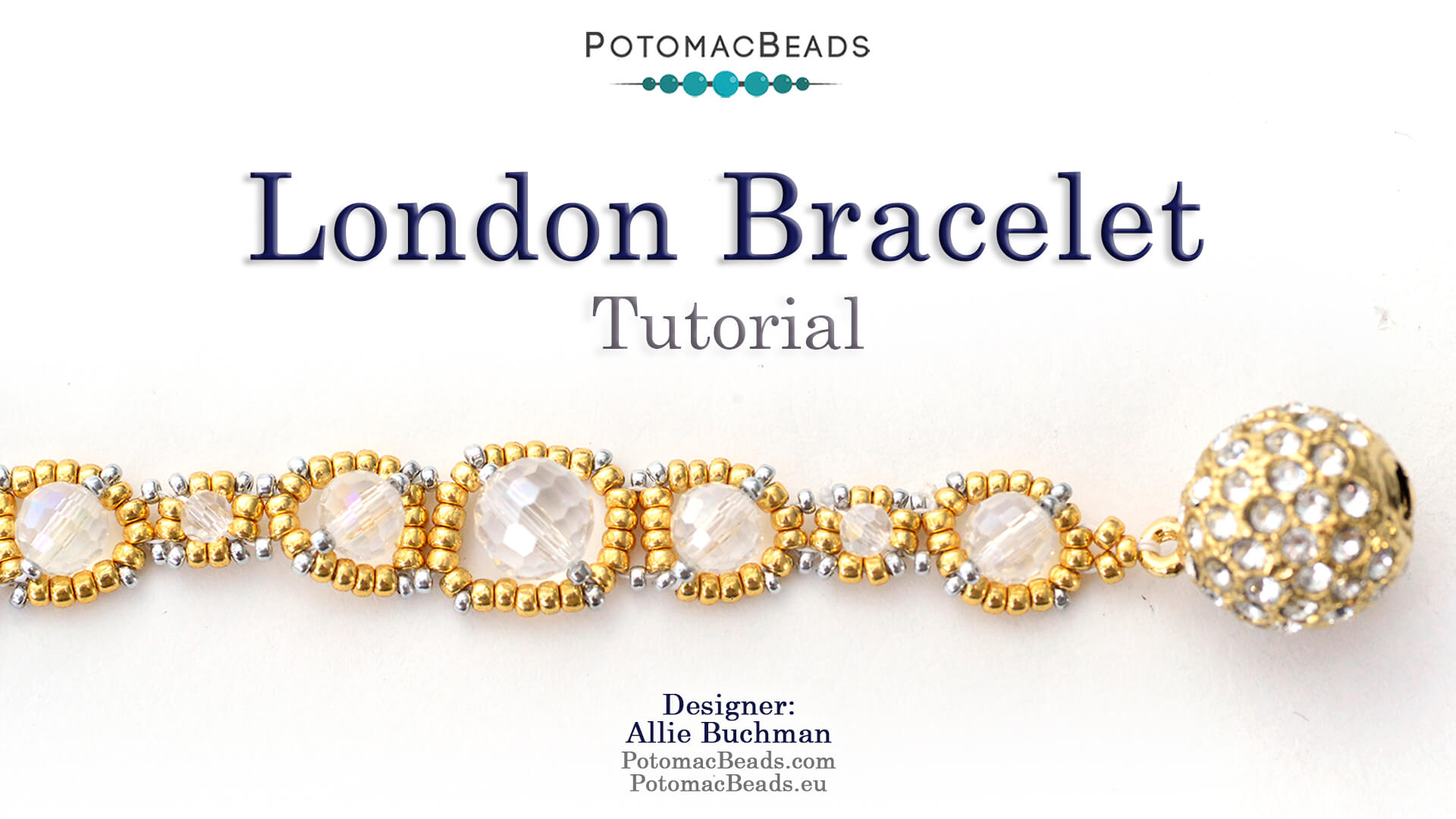 How to Bead Jewelry / Videos Sorted by Beads / Potomac Crystal Videos / London Bracelet Tutorial