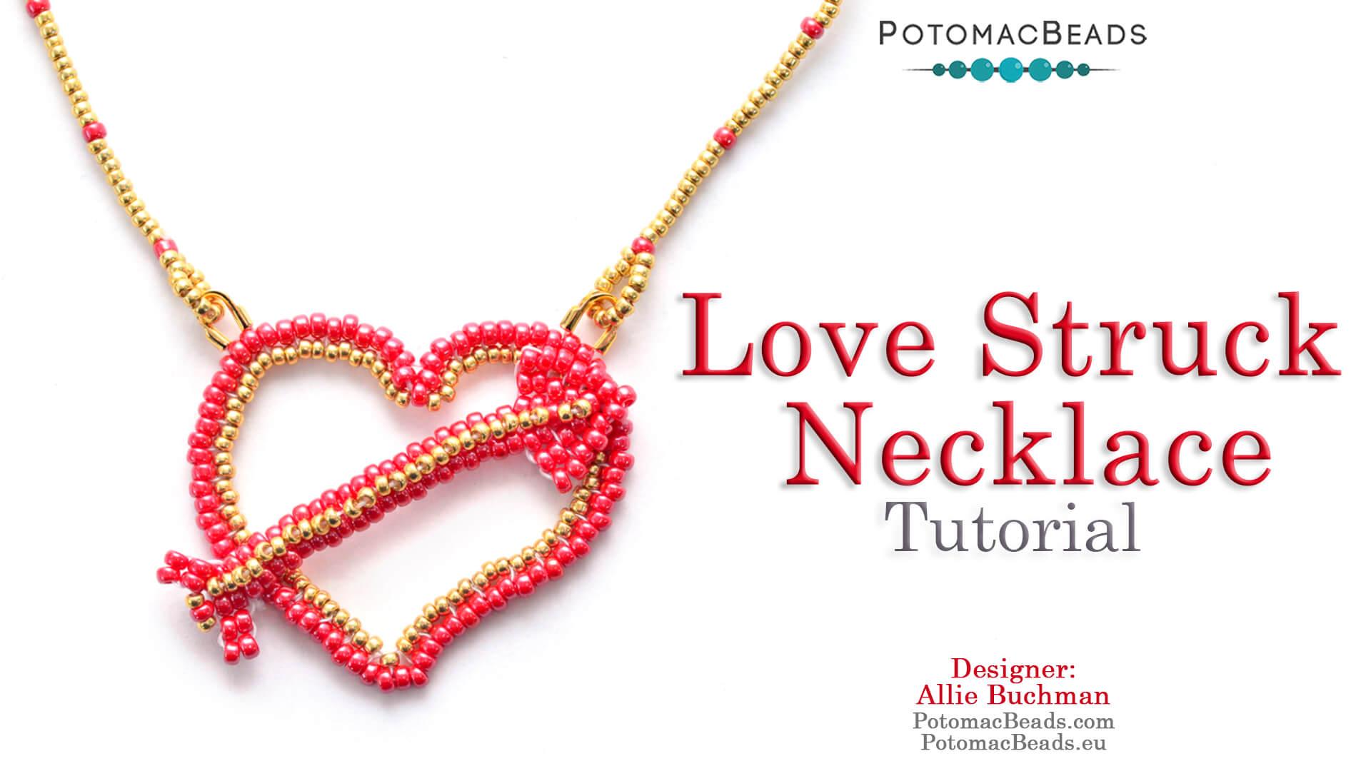 How to Bead Jewelry / Beading Tutorials & Jewel Making Videos / Bead Weaving Tutorials & Necklace Tutorial / Love Struck Necklace Tutorial