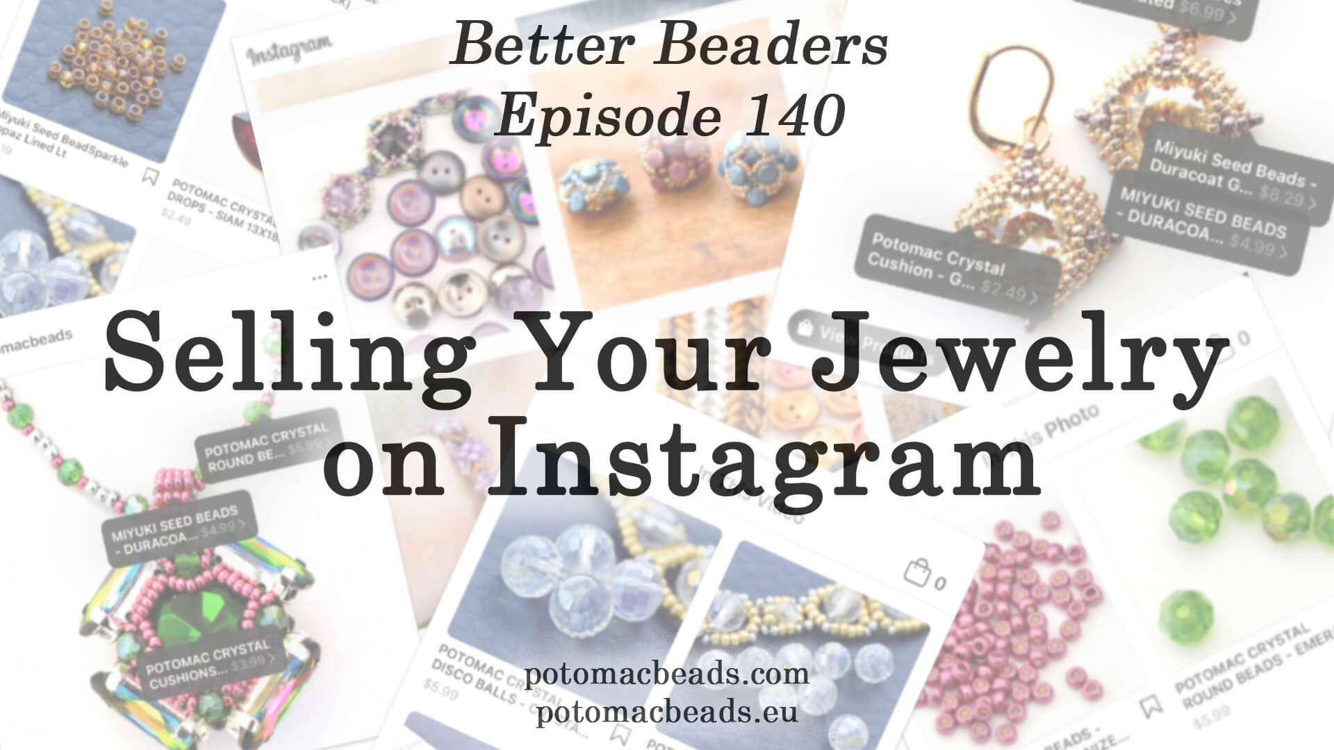 How to Bead / Better Beader Episodes / Better Beader Episode 140 - Selling Your Jewelry On Instagram