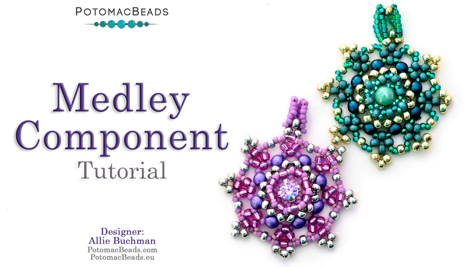 How to Bead Jewelry / Videos Sorted by Beads / Potomac Crystal Videos / Medley Component Tutorial