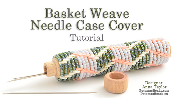 How to Bead Jewelry / Beading Tutorials & Jewel Making Videos / Beadweaving & Component Projects / Basket Weave Needle Case Cover Tutorial