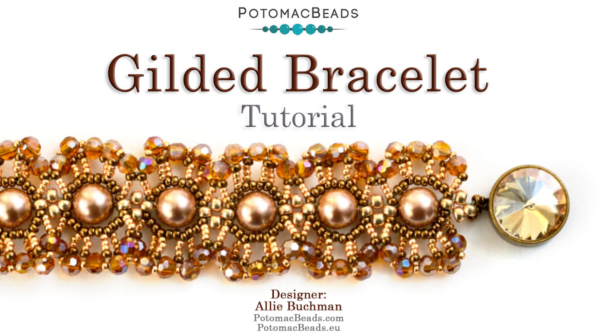 How to Bead Jewelry / Beading Tutorials & Jewel Making Videos / Bracelet Projects / Gilded Bracelet Tutorial