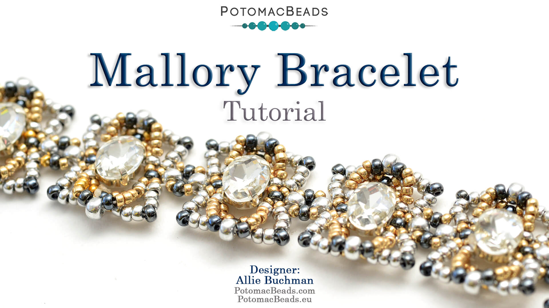 How to Bead / Videos Sorted by Beads / Potomac Crystal Videos / Mallory Bracelet Tutorial