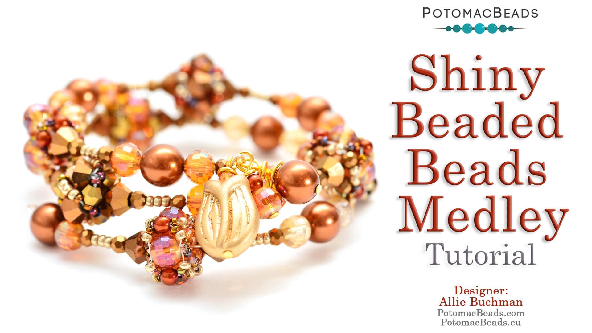 Shiny Beaded Beads Medley Tutorial