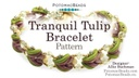 Tranquil Tulip Bracelet Pattern